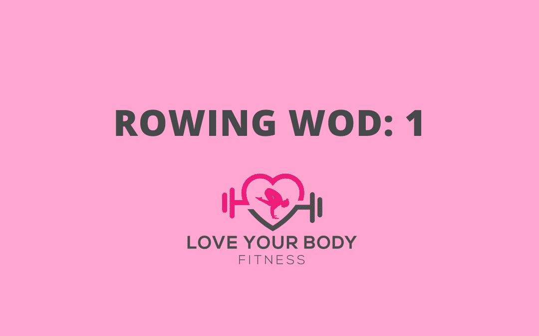 Rowing WOD 1