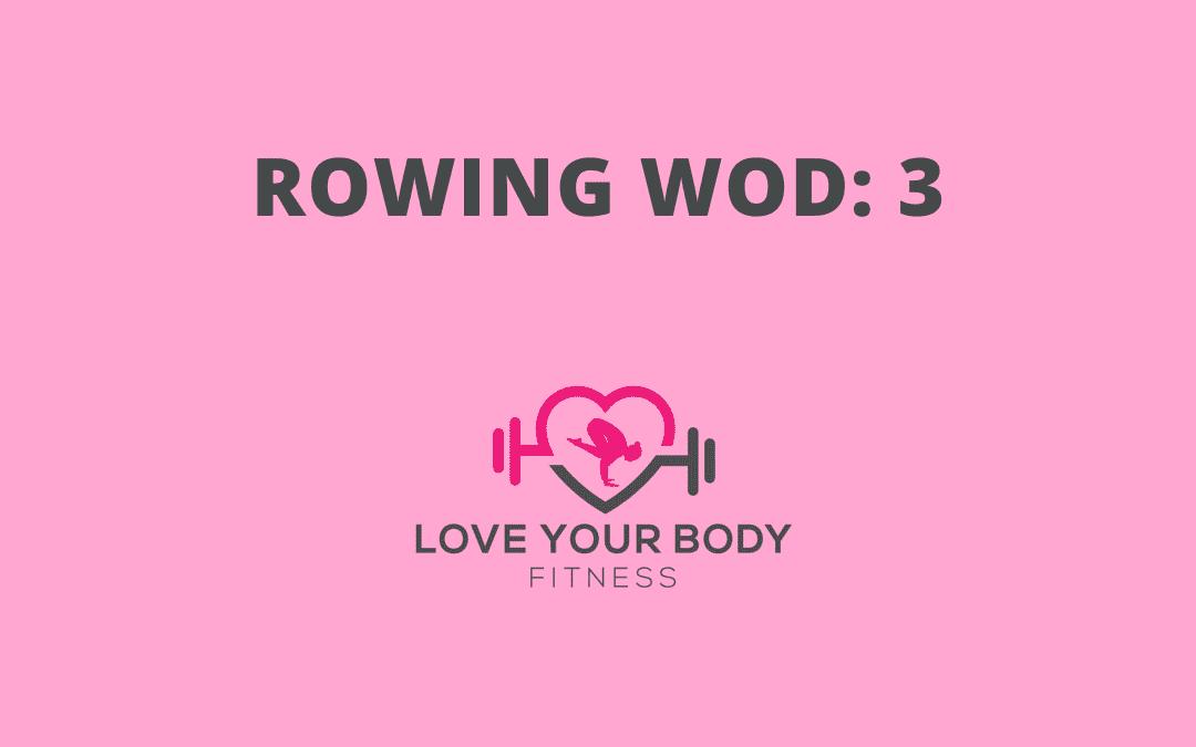Rowing WOD 3