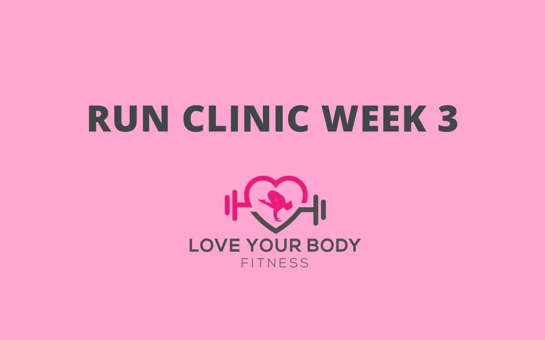 Run Clinic Week 3