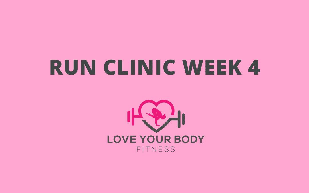 Run Clinic Week 4
