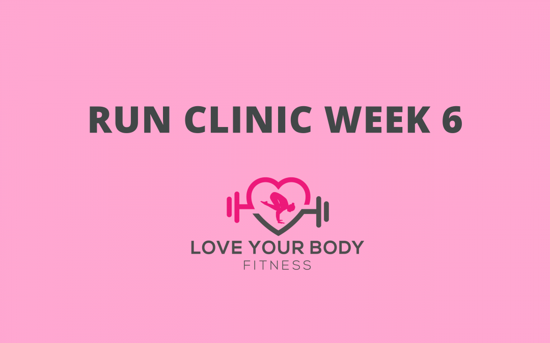 Run Clinic Week 6